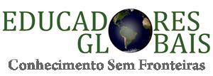 Educadores Globais – Conhecimento sem fronteiras - Educadores Globais – Conhecimento sem fronteiras